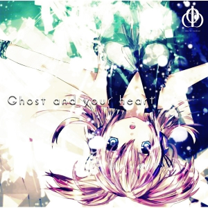 Ghost and your heart